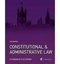 Constitutional and Administrative Law, 15th Ed., A W Bradley & K D Ewing