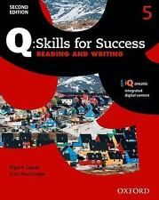 Q - Skills for Success, Level 5 : Reading and Writing by Scott Roy Douglas...