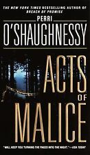 Acts of Malice, Perri O'Shaughnessy, paperback-XX 1070