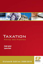 Taxation: Policy and Practice (2009/10 - 16th edition) Lynne Oats, Andy Lymer Fi
