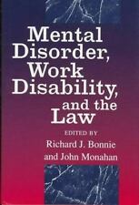 Mental Disorder, Work Disability, and the Law (The John D. and Catheri-ExLibrary