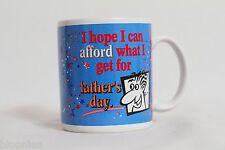 "Real Men Mugs 1996 Charly ""I Hope I Can Afford What I Get for Father's Day"" Mug"