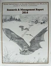 Maine Department Of Inland Fisheries & Wildlife Research/Management Report 2014