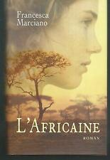 L'africaine.Francesca MARCIANO.France loisirs M003