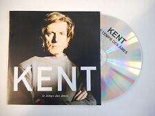 KENT : LE TEMPS DES AMES - rare cd radio [ CD ALBUM PORT GRATUIT ]