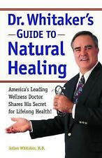 Julian Whitaker - Guide To Natural Healing (1996) - Used - Trade Paper (Pap