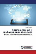 Computer and Information Ethics : A Brief History of the Origin and...