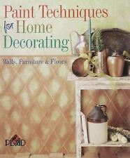 Paint Techniques For Home Decorating: Walls, Furniture & Floors