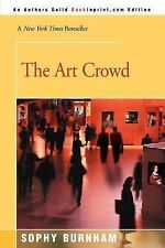 The Art Crowd by Burnham, Sophy [Paperback]