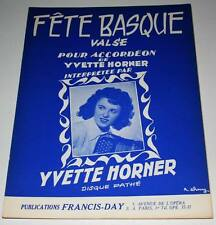 Partition vintage sheet music YVETTE HORNER : Fête Basque * Accordeon