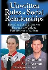 The Unwritten Rules of Social Relationships by Temple Grandin Autism Aspergers