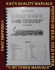 Kenwood TS-440S Service Manual ON 32LB Paper w/The Heavier Covers! FAST SHIPPING