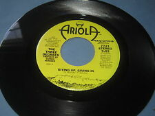 "The Three Degrees""Giving Up Giving In""/45/Mono/Stereo"