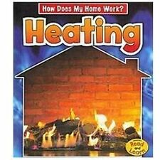 Heating (How Does My Home Work?)