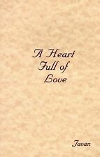 A Heart Full of Love, Javan, Good Condition, Book