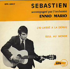 SEBASTIEN SEUL AU MONDE FRENCH 45 SINGLE ENNIO MARIO