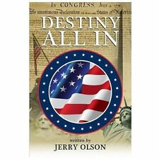 Destiny All In by Jerry Olson (2013, Paperback)