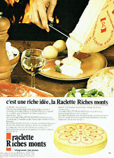 PUBLICITE ADVERTISING  016 1979  La Raclette Riche Monts  fromage