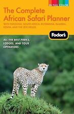 Fodor's The Complete African Safari Planner: with Tanzania, South Africa, Botswa