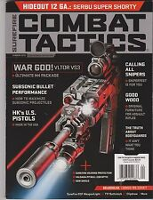 SUREFIRE COMBAT TACTICS MAGAZINE SUMMER 2013,WAR GOD! VLTOR VS3,HIDEOUT 12 GA