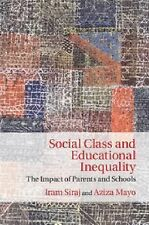 Social Class and Educational Inequality : The Impact of Parents and Schools...