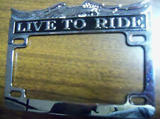 Motorcycle License Plate Frame, Chrome Live To Ride, New