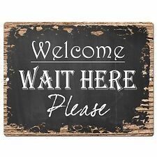 PP0462 Wait Here Please Retro Chic Sign Bar Shop Cafe Restaurant Kitchen Decor