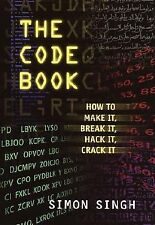 The Code Book for Young People : How to Make It, Break It, Hack It, or Crack...