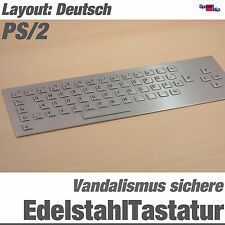 TOP STAINLESS STEEL VANDAL-PROOF KEYBOARD GERMAN STAHL ANTI VANDAL IP65 PS/2 DIN