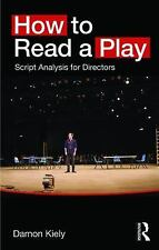 Script Analysis for Directors : How to Read a Play by Damon Kiely (2016,...
