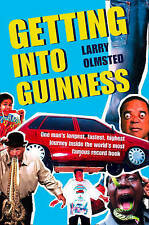 Olmsted, Larry Getting into Guinness: One man's longest, fastest, highest journe