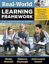 Real-World Learning Framework for Secondary Schools : Digital Tools and...