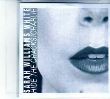 (DU469) Sarah Williams White, Hide The Cracks / Charlie - DJ CD