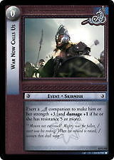 Lord of the Rings CCG Shadows 11S160 War Now Calls Us LOTR TCG