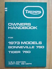99-0974 TRIUMPH T140 TR7 1973 BONNEVILLE RIDER USA OWNER INSTRUCTION MANUAL BOOK