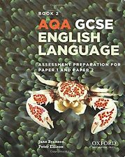 AQA GCSE English Language: Student Book 2: Assessment preparation for Paper 1...