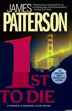 1st to Die Bk. 1 by James Patterson (2005 Paperback) Women's Murder Club Mystery