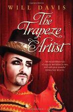 The Trapeze Artist Davis, Will New Book