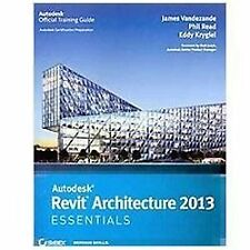 Autodesk Revit Architecture 2013 by James Vandezande, Phil Read and Eddy...
