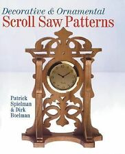 Decorative and Ornamental Scroll Saw Patterns by Dirk Boelman and Patrick...