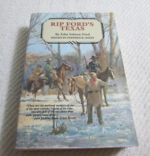 RIP FORD'S TEXAS by John Salmon Ford 1987 Softcover Book