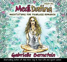 Medidating : Meditations for Fearless Romance by Gabrielle Bernstein (2011, CD)