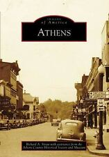 Images of America: Athens by Richard A. Straw (2007, Paperback)