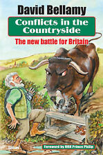 David Bellamy Conflicts in the Countryside: The New Battle for Britain Very Good