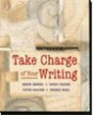 Take Charge of Your Writing: Discovering Writing Through Self-Assessment, David