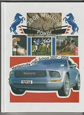 """2007 - 2008 Madisonville High School Yearbook """" Mustang Power """" Madisonville,Tx."""