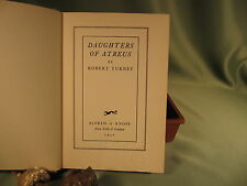 First edition of the book DAUGHTERS OF ATREUS by ROBERT TURNEY