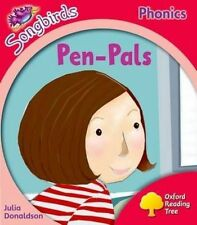 Oxford Reading Tree: Level 4: More Songbirds Phonics: Pen-Pals by Julia...
