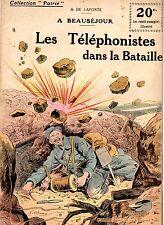 COLLECTION PATRIE 49 LES TELEPHONISTES DANS LA BATAILLE