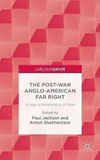 The Post-War Anglo-American Far Right : A Special Relationship of Hate (2014,...